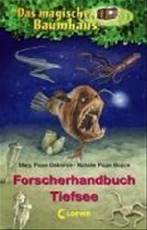 Das magische Baumhaus – Forscherhandbuch Tiefsee (Das magische Baumhaus - Forscherhandbücher) | Cover