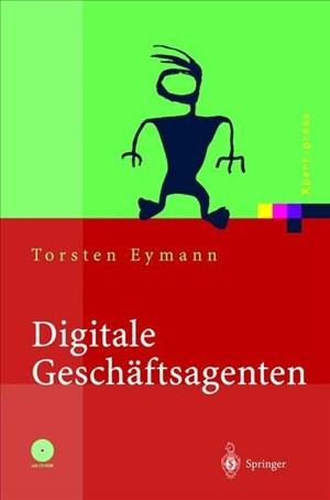 Digitale Geschäftsagenten: Softwareagenten im Einsatz (Xpert.press) | Cover