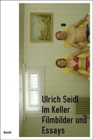 Ulrich Seidl. Im Keller   Cover