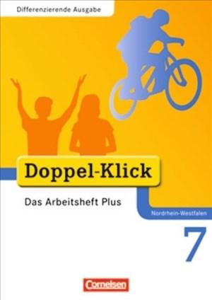 Doppel-Klick - Differenzierende Ausgabe Nordrhein-Westfalen: 7. Schuljahr - Das Arbeitsheft Plus   Cover