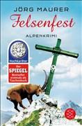 Felsenfest: Alpenkrimi (Kommissar Jennerwein ermittelt, Band 6)