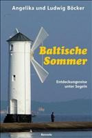 Baltische Sommer: Entdeckungsreise unter Segeln