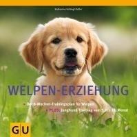 Welpen-Erziehung: Der 8-Wochen-Trainingsplan für Welpen. Plus Junghund-Training vom 5. bis 12. Monat (Tier - Spezial)