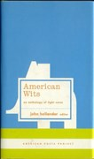 American Wits: An Anthology of Light Verse: (American Poets Project #7)