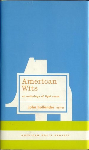 American Wits: An Anthology of Light Verse: (American Poets Project #7)   Cover