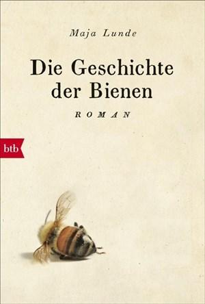 Die Geschichte der Bienen: Roman | Cover
