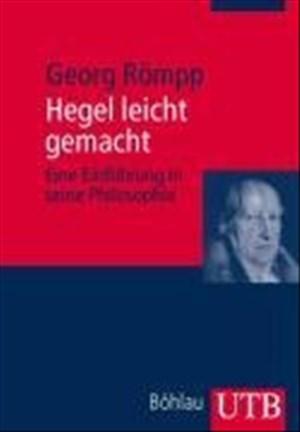 Hegel leicht gemacht: Eine Einführung in seine Philosophie | Cover