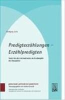 Predigterzählungen - Erzählpredigten: Texte für die Gottesdienste im Kirchenjahr. Mit Kasualien (gemeinsam gottesdienst gestalten (ggg))