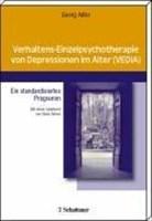Verhaltens-Einzelpsychotherapie von Depressionen im Alter (VEDIA): Ein standardisiertes Programm
