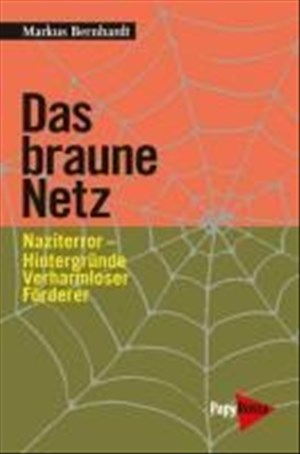 Das braune Netz: Naziterror - Hintergründe, Verharmloser, Förderer (Neue Kleine Bibliothek) | Cover