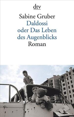 Daldossi oder Das Leben des Augenblicks: Roman | Cover