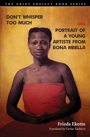 Don't Whisper Too Much and Portrait of a Young Artiste from Bona Mbella (Griot Project) | Cover