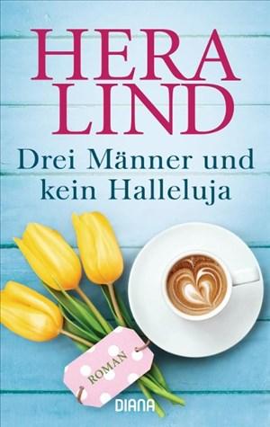 Drei Männer und kein Halleluja: Roman | Cover