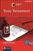 Toxic Testament: Compact Lernkrimi. Englisch Grundwortschatz - Niveau B1