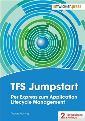TFS Jumpstart. Per Express zum Application Lifecycle Management. aktualisierte 2. Auflage | Cover