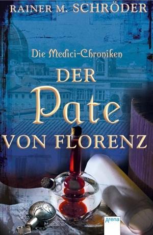Die Medici-Chroniken (2). Der Pate von Florenz | Cover