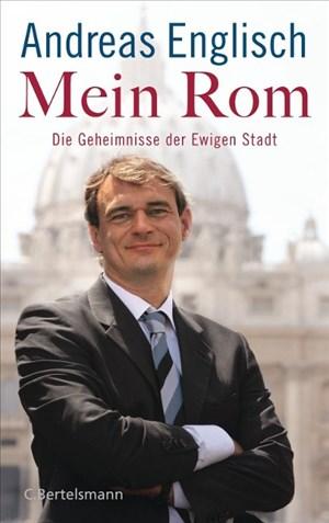 Mein Rom: Die Geheimnisse der Ewigen Stadt | Cover