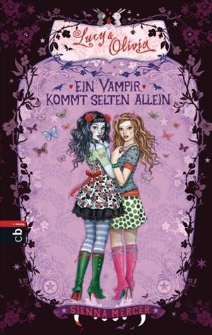 Lucy & Olivia - Ein Vampir kommt selten allein: Band 5 | Cover