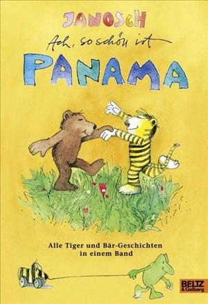 Ach, so schön ist Panama: Alle Tiger und Bär-Geschichten in einem Band | Cover