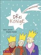 Drei Könige: Eine Weihnachtsgeschichte
