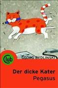 Der dicke Kater Pegasus (Club-Taschenbuch-Reihe, Band 237)