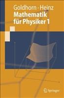 Mathematik für Physiker 1: Grundlagen aus Analysis und Linearer Algebra (Springer-Lehrbuch) (German Edition)