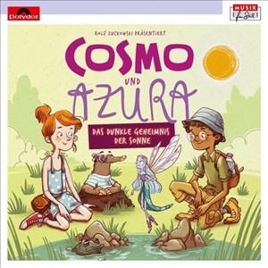 Rolf Zuckowski Präsentiert Cosmo & Azura (Musikhörspiel) (Musik für Dich /Rolf Zuckowski)   Cover