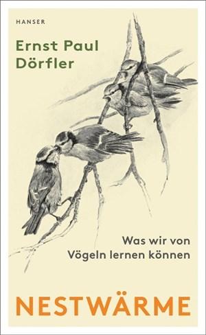 Nestwärme: Was wir von Vögeln lernen können | Cover