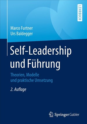 Self-Leadership und Führung: Theorien, Modelle und praktische Umsetzung | Cover