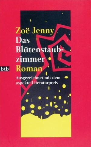 Das Blütenstaubzimmer: Roman (Hors Catalogue) | Cover