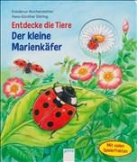 Der kleine Marienkäfer: Entdecke die Tiere