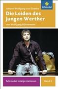 Schroedel Interpretationen: Johann Wolfgang von Goethe: Die Leiden des jungen Werther