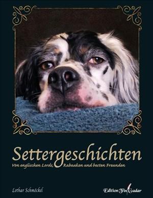 Settergeschichten: Von englischen Lords, Rabauken und besten Freunden   Cover