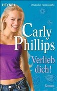 Verlieb dich! Roman (The Bachelor Blogs, Band 2)