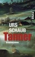 Tanner: Roman (Tanner-Krimis, Band 1)