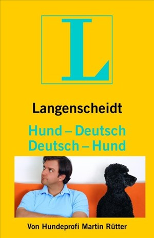 Langenscheidt Hund - Deutsch/Deutsch - Hund: Vom Hundeliebhaber zum Hundeversteher (Langenscheidt ...-Deutsch) | Cover