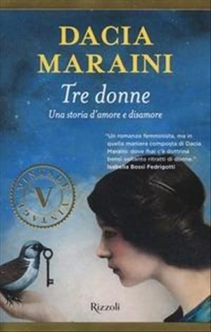 Tre donne. Una storia d'amore e disamore | Cover