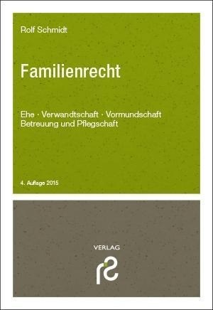 Familienrecht: Ehe, Verwandtschaft, Vormundschaft, Betreuung | Cover
