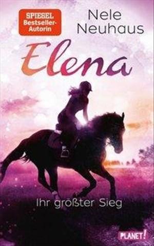 Elena – Ein Leben für Pferde 5: Ihr größter Sieg: Romanserie der Bestsellerautorin (5) | Cover