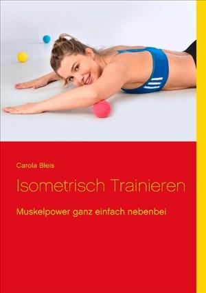 Isometrisch trainieren: Muskelpower ganz einfach nebenbei   Cover