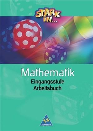 Stark in Mathematik Unterstufe - Ausgabe 2003: Arbeitsbuch Eingangsstufe | Cover