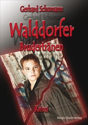 Walddorfer - Brudertränen | Cover