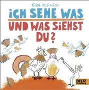 Ich sehe was - und was siehst du?: Vierfarbiges Bilderbuch