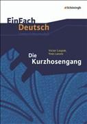 Die Kurzhosengang. EinFach Deutsch Unterrichtsmodelle