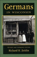 Germans in Wisconsin, 2nd Edition (People of Wisconsin)
