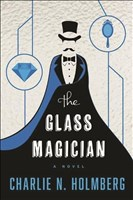The Glass Magician (The Paper Magician, Band 2)