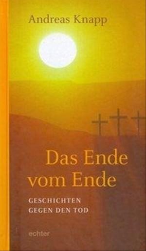 Das Ende vom Ende: Geschichten gegen den Tod | Cover