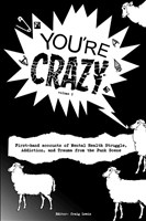 """You're Crazy"" - Volume One"