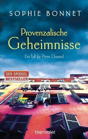 Provenzalische Geheimnisse: Ein Fall für Pierre Durand (Die Pierre-Durand-Krimis, Band 2) | Cover