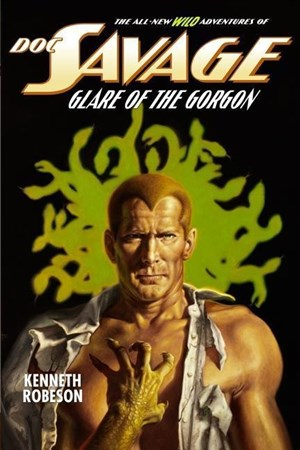 Doc Savage: Glare of the Gorgon (The Wild Adventures of Doc Savage) | Cover